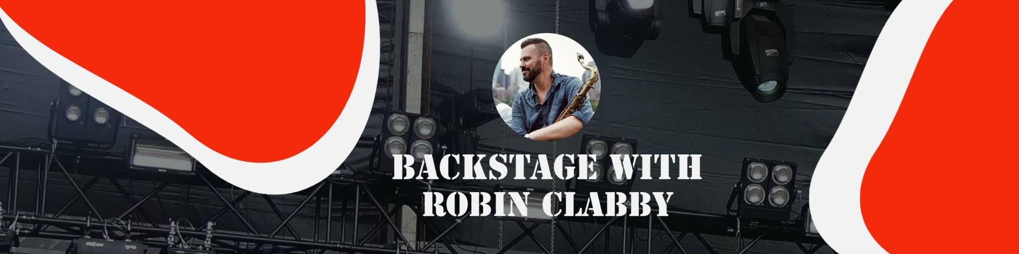 Backstage   robin clabby